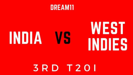 India vs west indies 3rd T20 – dream11 tips & Team Prediction
