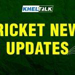 KHELTALK Cricket News Update