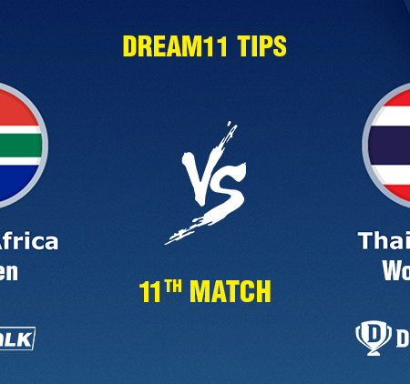 South Africa Women vs Thailand Women 11th Match Match Prediction, Dream11 tips, Pitch Report, Toss & team Prediction