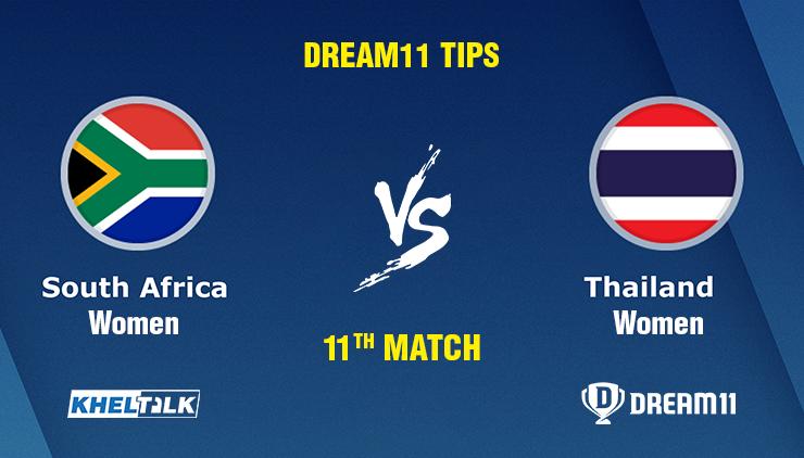 South Africa Women vs Thailand Women 11th Match Match Prediction, Dream11 tips, Pitch Report, Toss & team Prediction