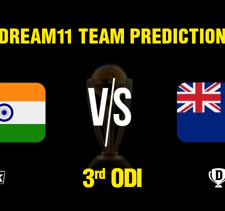 IND vs NZ 3rd ODI Dream11 Team prediction | Match Prediction