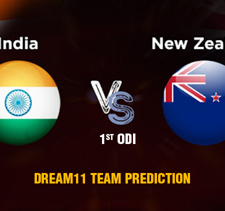 IND vs NZ 1st ODI – Dream11 Team prediction