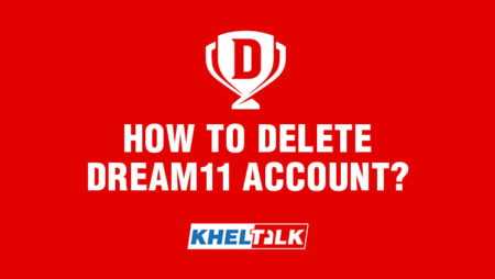 Dream11 Tips and Tricks – How to delete Dream11 account?