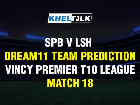 SPB v LSH Dream11 Team Prediction & Match Prediction – Vincy Premier T10 League – Match 18