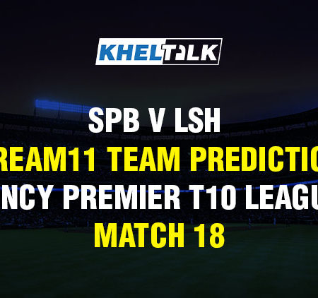 SPB v LSH Dream11 Team Prediction & Match Prediction – Vincy Premier T10 League – Match 18