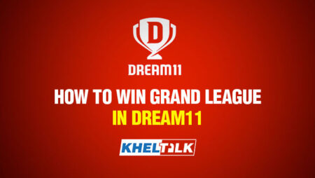 Dream 11 Tips and Tricks – Top 5 Dream11 Grand League Winning Tips