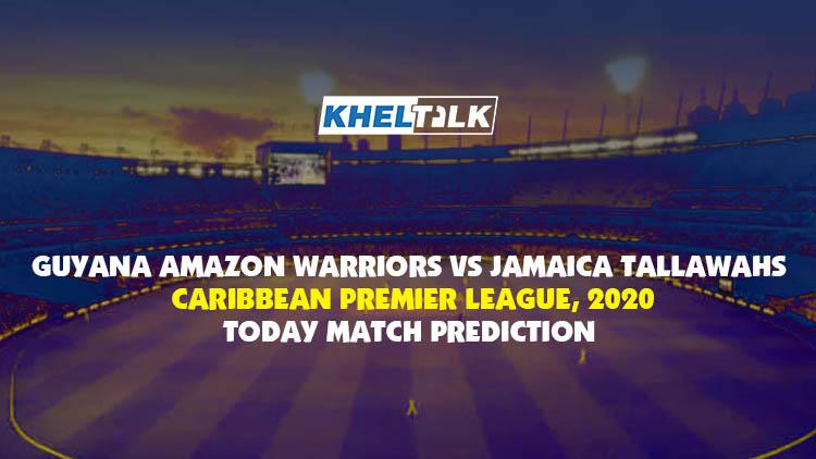Today Match Prediction – GUY vs JAM – CPL 2020 – 12th Match