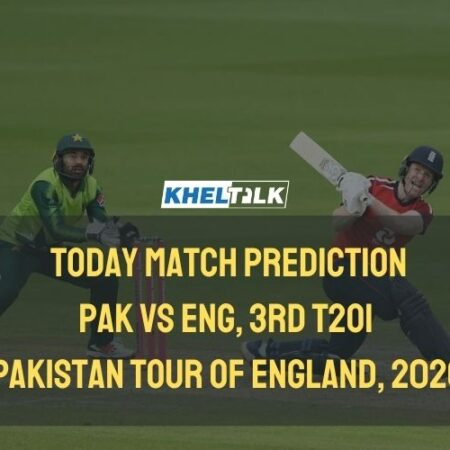 Today Match Prediction – ENG vs PAK – 3rd T20I – Pakistan Tour of England