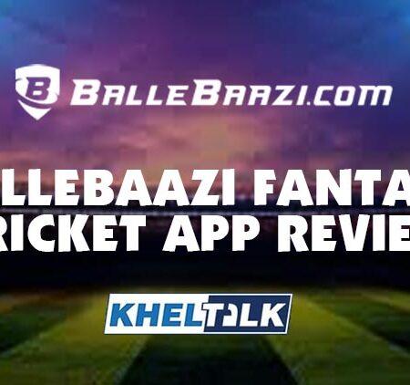 BalleBaazi App Review – Features & Ballebaazi App Download Link