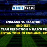 England vs Pakistan, 2nd Test – Dream11 Team Prediction & Match Prediction – Pakistan Tour of England, 2020