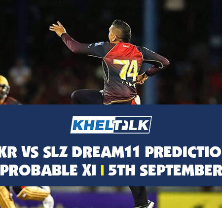 TKR vs SLZ Dream11 Prediction | Probable XI | 5th September