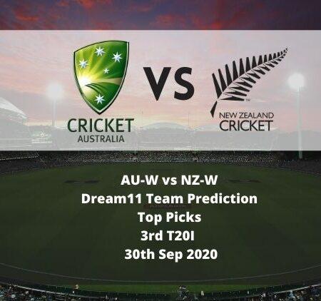 AU-W vs NZ-W Dream11 Team Prediction | Top Picks | 3rd T20I | 30th Sep 2020