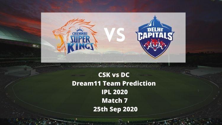 CSK vs DC Dream11 Team Prediction | IPL 2020 | Match 7 | 25th Sep 2020