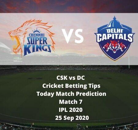 CSK vs DC | Match 7 | IPL 2020 | Cricket Betting Tips | Today Match Prediction | 25 Sep 2020