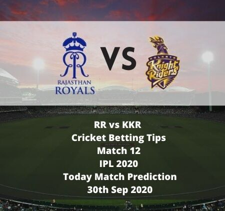 RR vs KKR | Cricket Betting Tips | Match 12 | IPL 2020 | Today Match Prediction | 30th Sep 2020