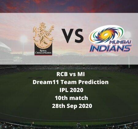 RCB vs MI Dream11 Team Prediction | IPL 2020 | 10th match | 28th Sep 2020