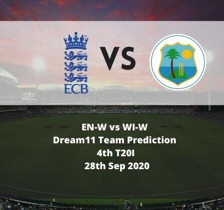 EN-W vs WI-W Dream11 Team Prediction | 4th T20I | 28th Sep 2020