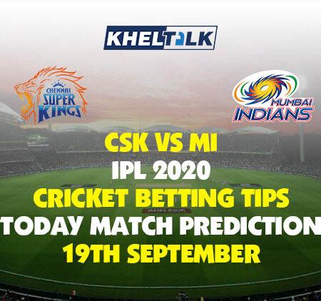 CSK vs MI | IPL 2020 | Cricket Betting Tips | Today Match Prediction | 19th September