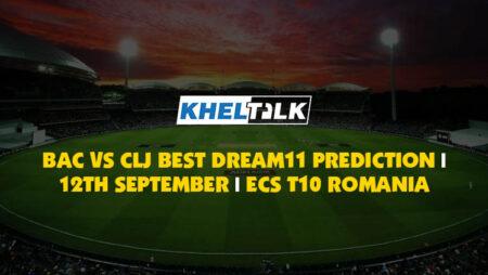 BAC vs CLJ Best Dream11 Prediction | 12th September | ECS T10 Romania