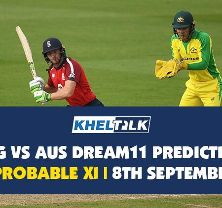 ENG vs AUS Dream11 Prediction | 3rd T2OI | Probable XI | 8th September
