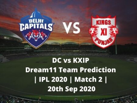 DC vs KXIP Dream11 Team Prediction | IPL 2020 | Match 2 | 20th Sep 2020