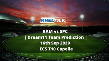 KAM vs SPC Dream11 Team Prediction | 16th Sep 2020 | ECS T10 Capelle