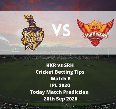 KKR vs SRH | Cricket Betting Tips | Match 8 | IPL 2020 | Today Match Prediction | 26th Sep 2020