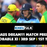 ENG vs AUS Dream11 Match Prediction   Probable XI