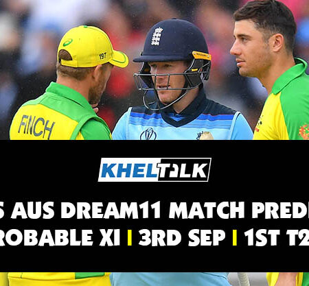 ENG vs AUS Dream11 Match Prediction | Probable XI | 4th September