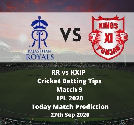 RR vs KXIP   Cricket Betting Tips   Match 9   IPL 2020   Today Match Prediction   27th Sep 2020