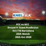 FCC vs HCC Dream11 Team Prediction   ECS T10 Barcelona   25th Match   20th Oct 2020