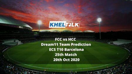 FCC vs HCC Dream11 Team Prediction | ECS T10 Barcelona | 25th Match | 20th Oct 2020