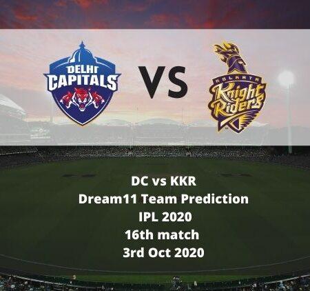 DC vs KKR Dream11 Team Prediction | IPL 2020 | 16th match | 3rd Oct 2020