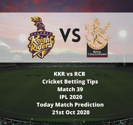 KKR vs RCB | Cricket Betting Tips | Match 39 | IPL 2020 | Today Match Prediction | 21st Oct 2020