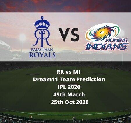 RR vs MI Dream11 Team Prediction   IPL 2020   45th Match   25th Oct 2020
