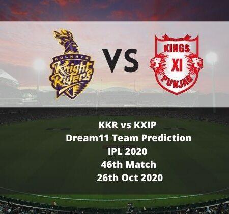KKR vs KXIP Dream11 Team Prediction   IPL 2020   46th Match   26th Oct 2020