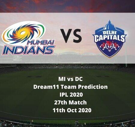 MI vs DC Dream11 Team Prediction | IPL 2020 | 27th Match | 11th Oct 2020