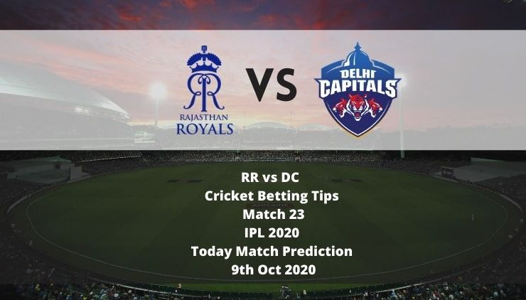 RR vs DC | Cricket Betting Tips | Match 23 | IPL 2020 | Today Match Prediction | 9th Oct 2020