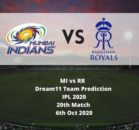 MI vs RR Dream11 Team Prediction   IPL 2020   20th Match   6th Oct 2020