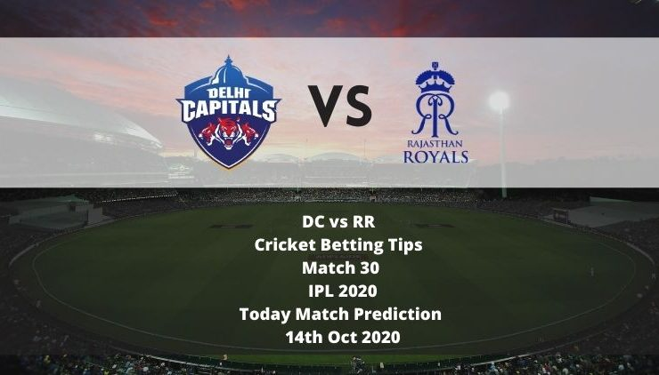 DC vs RR | Cricket Betting Tips | Match 30 | IPL 2020 | Today Match Prediction | 14th Oct 2020