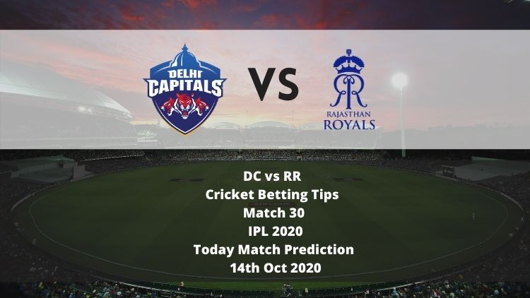 DC vs RR   Cricket Betting Tips   Match 30   IPL 2020   Today Match Prediction   14th Oct 2020