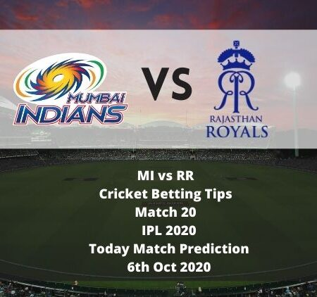MI vs RR | Cricket Betting Tips | Match 20 | IPL 2020 | Today Match Prediction | 6th Oct 2020