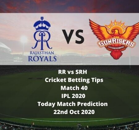 RR vs SRH | Cricket Betting Tips | Match 40 | IPL 2020 | Today Match Prediction | 22nd Oct 2020