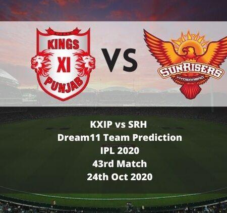 KXIP vs SRH Dream11 Team Prediction   IPL 2020   43rd Match   24th Oct 2020