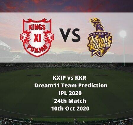 KXIP vs KKR  Dream11 Team Prediction   IPL 2020   24th Match   10th Oct 2020