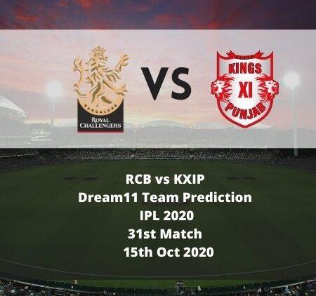 RCB vs KXIP Dream11 Team Prediction | IPL 2020 | 31st Match | 15th Oct 2020