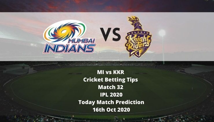 MI vs KKR | Cricket Betting Tips | Match 32 | IPL 2020 | Today Match Prediction | 16th Oct 2020