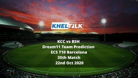 KCC vs BSH Dream11 Team Prediction | ECS T10 Barcelona | 35th Match | 22nd Oct 2020