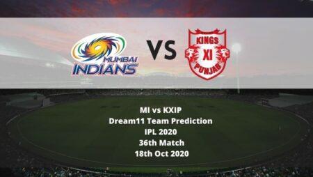 MI vs KXIP Dream11 Team Prediction | IPL 2020 | 36th Match | 18th Oct 2020