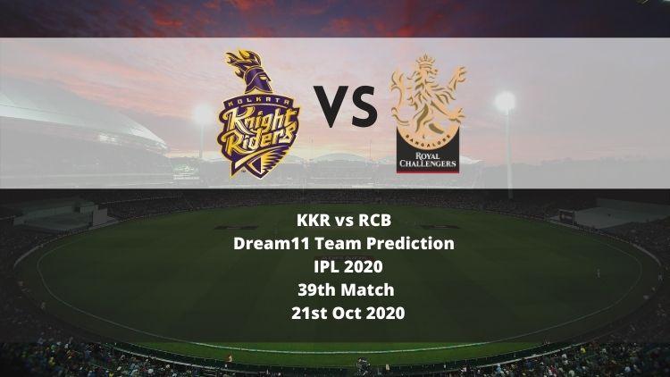 KKR vs RCB Dream11 Team Prediction | IPL 2020 | 39th Match | 21st Oct 2020